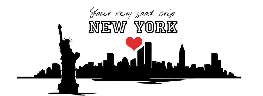Your Very Good Trip – New York - Enjoy your trip !